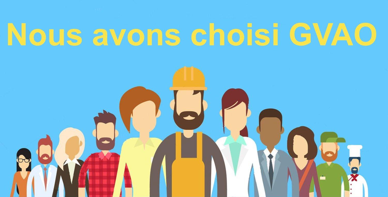 Ils ont choisi GVAO pour leurs entreprises
